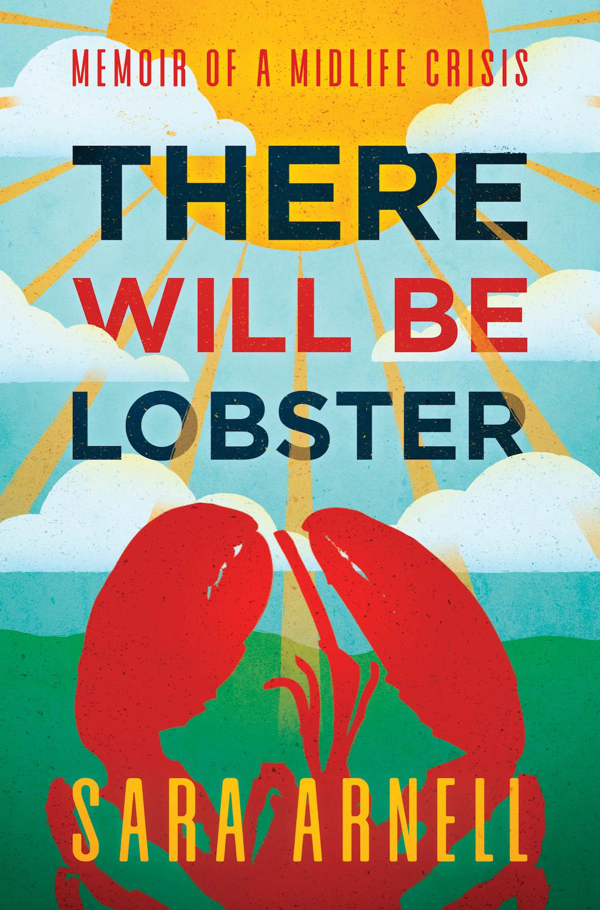 There Will Be Lobster by Sara Arnell